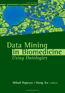 Data Mining in Biomedicine Using Ontologies (Hardcover)-cover