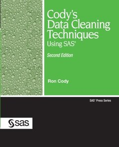 Cody's Data Cleaning Techniques Using SAS, 2/e-cover