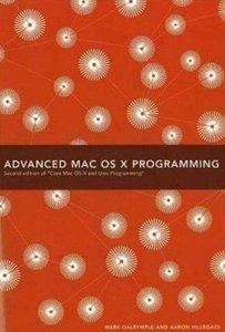 Advanced Mac OS X Programming, 2/e-cover