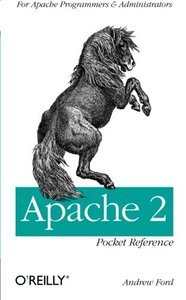 Apache 2 Pocket Reference: For Apache Programmers & Administrators, 2/e (Paperback)-cover