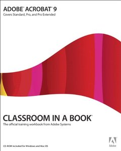 Adobe Acrobat 9 Classroom in a Book (Paperback)-cover