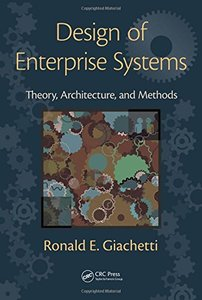 Design of Enterprise Systems: Theory, Architecture, and Methods (Hardcover)-cover