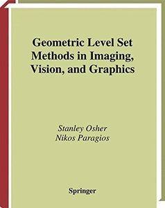 Geometric Level Set Methods in Imaging, Vision, and Graphics-cover