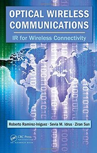 Optical Wireless Communications: IR for Wireless Connectivity-cover