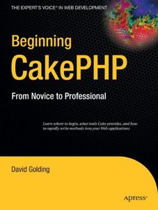 Beginning CakePHP: From Novice to Professional (Paperback)-cover