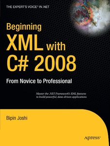 Beginning XML with C# 2008: From Novice to Professional-cover