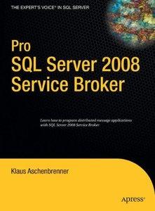 Pro SQL Server 2008 Service Broker-cover