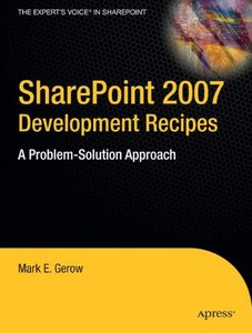 SharePoint 2007 Development Recipes: A Problem-Solution Approach (Paperback)-cover