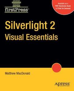 Silverlight 2 Visual Essentials (Firstpress)-cover