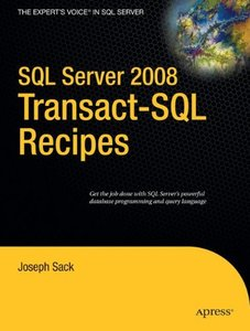 SQL Server 2008 Transact-SQL Recipes: A Problem-Solution Approach-cover
