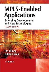 MPLS-Enabled Applications: Emerging Developments and New Technologies, 2/e (Paperback)-cover