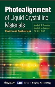 Photoalignment of Liquid Crystalline Materials: Physics and Applications-cover