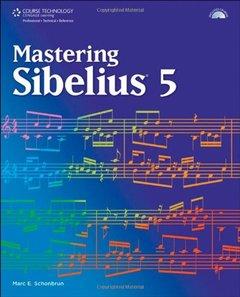 Mastering Sibelius 5 (Paperback)-cover