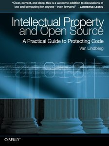 Intellectual Property and Open Source: A Practical Guide to Protecting Code-cover
