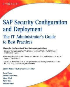 SAP Security Configuration and Deployment: IT Administrator's Guide to Best Practices-cover