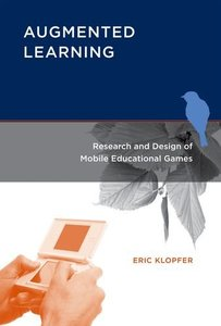 Augmented Learning: Research and Design of Mobile Educational Games (Hardcover)-cover