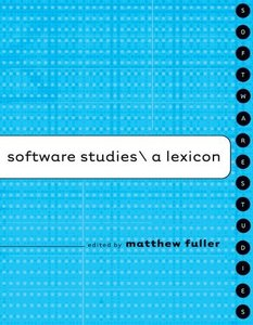 Software Studies: A Lexicon-cover