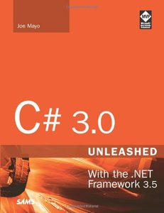 C# 3.0 Unleashed: With the .NET Framework 3.5-cover