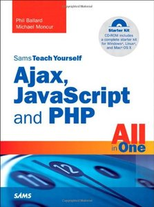 Sams Teach Yourself Ajax, JavaScript, and PHP All in One (Paperback)-cover