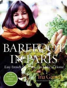 Barefoot in Paris: Easy French Food You Can Make at Home-cover