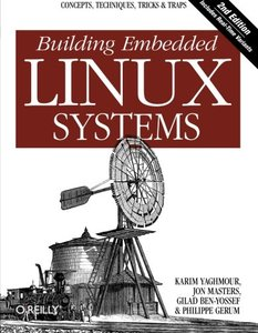 Building Embedded Linux Systems, 2/e (Paperback)-cover