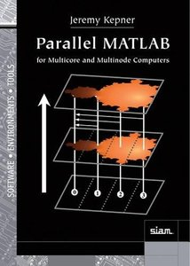 Parallel MATLAB for Multicore and Multinode Computers (Hardcover)-cover