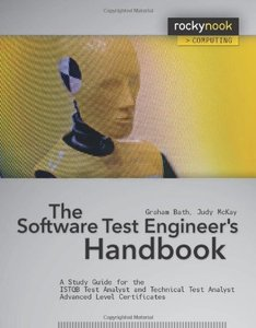 The Software Test Engineer's Handbook: A Study Guide for the ISTQB Test Analyst and Technical Analyst Advanced Level Certificates (Paperback)-cover