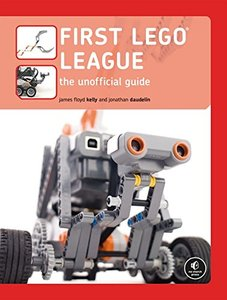 FIRST LEGO League: The Unofficial Guide-cover