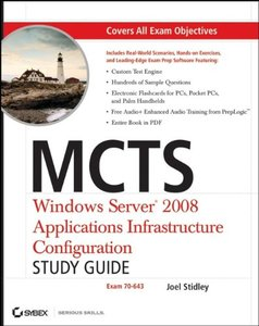 MCTS: Windows Server 2008 Applications Infrastructure Configuration Study Guide (Exam 70-643)-cover