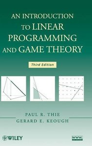 An Introduction to Linear Programming and Game Theory , 3/e (Hardcover)-cover