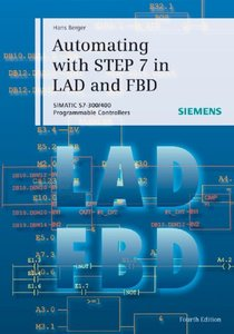 Automating with STEP 7 in LAD and FBD: SIMATIC S7-300/400 Programmable Controllers, 4/e-cover