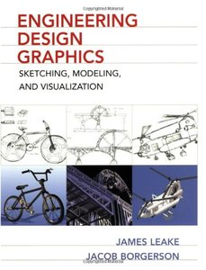 Engineering Design Graphics: Sketching, Modeling, and Visualization (Paperback)-cover