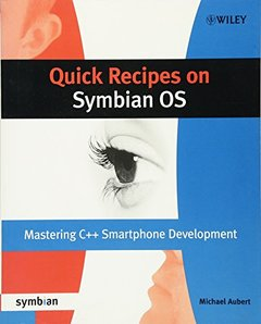Quick Recipes on Symbian OS: Mastering C++ Smartphone Development (Paperback)-cover