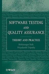 Software Testing and Quality Assurance: Theory and Practice-cover