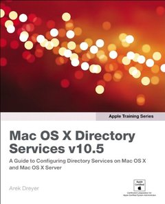 Apple Training Series: Mac OS X Directory Services v10.5, 2/e (Paperback)-cover