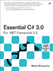 Essential C# 3.0 : For .NET Framework 3.5, 2/e (Paperback)-cover