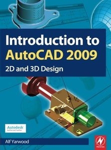 Introduction to AutoCAD 2009: 2D and 3D Design (Paperback)-cover