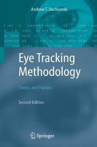 Eye Tracking Methodology: Theory and Practice, 2/e-cover