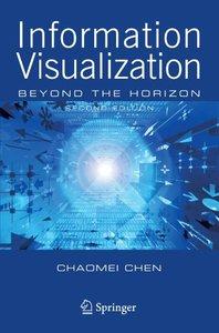 Information Visualization: Beyond the Horizon, 2/e