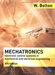 Mechatronics: Electronic Control Systems in Mechanical and Electrical Engineering, 4/e-cover