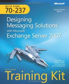 MCITP Self-Paced Training Kit (Exam 70-237): Designing Messaging Solutions with Microsoft Exchange Server 2007-cover