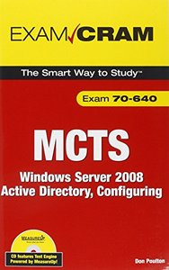 MCTS 70-640 Exam Cram: Windows Server 2008 Active Directory, Configuring(Paperback)-cover
