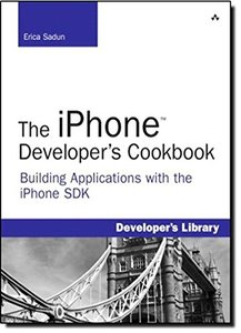 The iPhone Developer's Cookbook: Building Applications with the iPhone SDK (Paperback)-cover