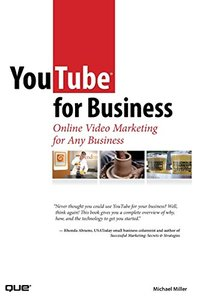 YouTube for Business: Online Video Marketing for Any Business-cover