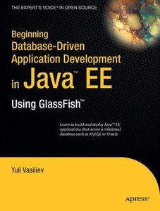 Beginning Database-Driven Application Development in Java EE: Using GlassFish (Paperback)-cover