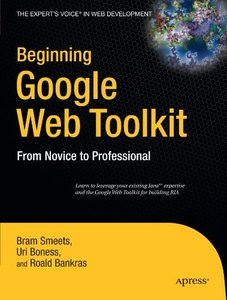 Beginning Google Web Toolkit: From Novice to Professional-cover