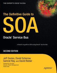 The Definitive Guide to SOA: Oracle Service Bus, 2/e-cover