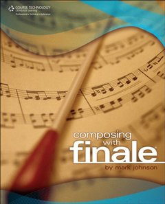 Composing with Finale (Paperback)-cover