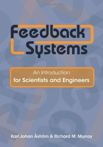 Feedback Systems: An Introduction for Scientists and Engineers (Hardcover)