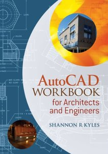 AutoCAD Workbook for Architects and Engineers-cover